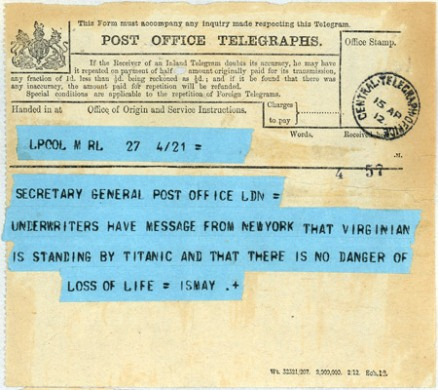 The first telegram about the sinking of the Titantic