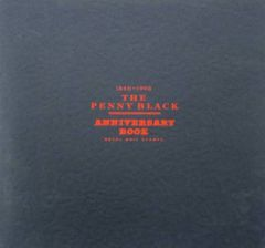 The Penny Black Anniversary Book - 1840-1990