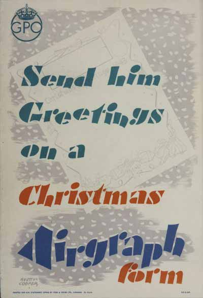 Send him Greetings on a Christmas Airgraph form, designed by Austin Cooper
