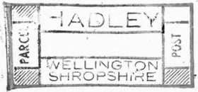 An impression of a parcel handstamp from Hadley, Wellington, Shropshire