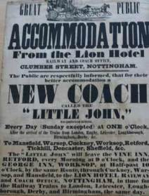A poster advertisement for accomodation at the Lion Hotel, Clumber Street, Nottingham, and a new mail coach called Little John, leaving every day at 1 O'Clock (except Sundays) and travelling to Mansfield, Warsop, Cuckney, Worksop, Retford, Tickhill, Doncaster and Sheffield.