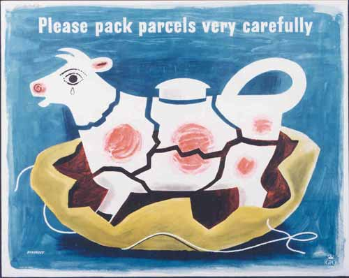 A GPO poster encouraging people to pack parcels carefully is illustrated by a shattered cow-shaped milk jug. The cow has a tear in its eye.