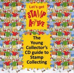 Stamp Active Network - The Young Collector's CD guide to Stamp Collecting
