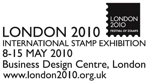 London 2010 International Stamp Exhibition 8-15 May Business Design Centre London