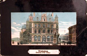 Coloured picture postcard of General Post Office Birmingham. Cancelled 11th February 1909 in Birmingham.
