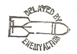 Delayed by Enemy Action handstamp impression