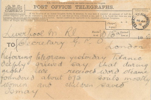 "A telegram stating that the Titanic is ""deeply grieved"" (POST 29/1395)"