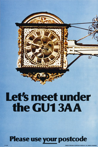 Let's meet under the GU1 3AA. Please use your postcode - poster promoting postcode usage, c. 1980 (POST 110/1137)