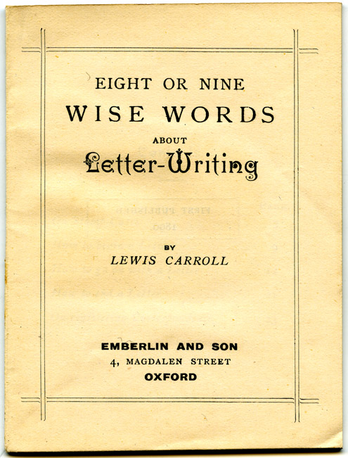 'Eight Or Nine Wise Words About Letter Writing By Lewis Carroll', which accompanies The 'Wonderland' postage stamp case, 1889 (OB1995.416/3)