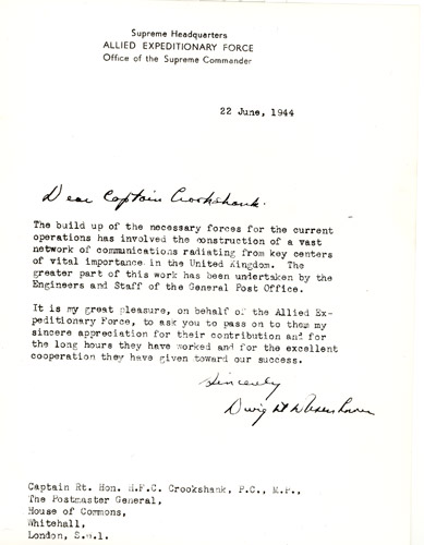 Letter from General Eisenhower to Captain Crookshank, congratulating engineering and postal staff on their contribution to the war effort (POST 118/1596)