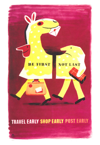 Be First, Not Last – Travel Early – Shop Early – Post Early by Tom Eckersley from 1955 (POST 110/1340)