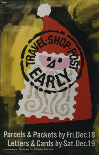 Poster advising on early posting over the festive season; featuring the head of Father Christmas, his face in the shape of a stamp, designed by Hans Unger, c. 1964. (POST 110/2638)