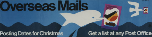 Poster advertising final posting dates for overseas Christmas mail, designed by Tilley, September 1966. (POST 110/3034)