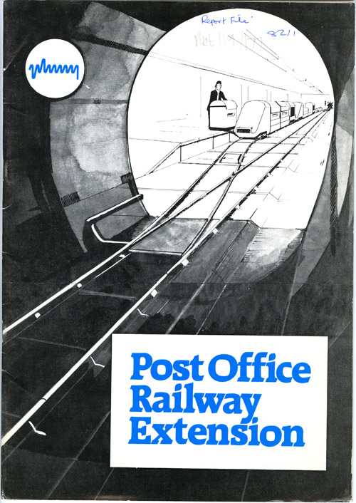 Plessey report, Post Office Railway Extension, 1982, cover. (POST 119/177)